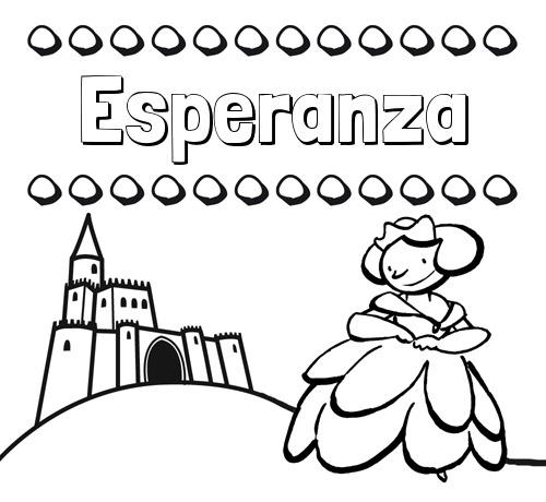 Nombre Esperanza  Dibujos Para Colorear Su Nombre Y Una Princesa
