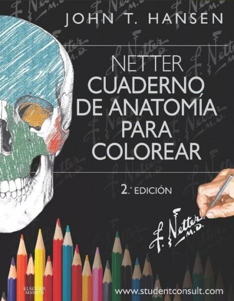 Netter Cuaderno De Anatomia Para Colorear 2 Edicion Pdf
