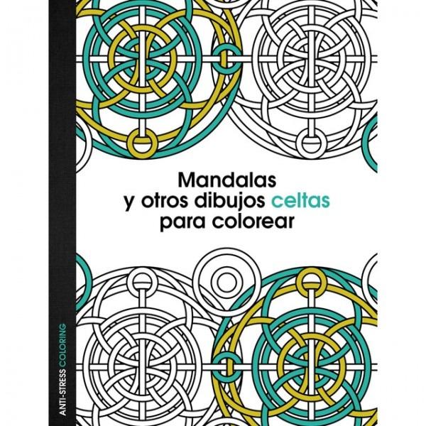 Mandalas Y Otros Dibujos Celtas Para Colorear (tapa Dura) · Libros