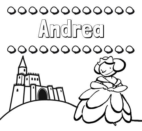 Nombre Andrea  Dibujos Para Colorear Su Nombre Y Una Princesa
