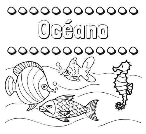 Nombre Océano  Peces  Dibujos De Nombres Para Pintar