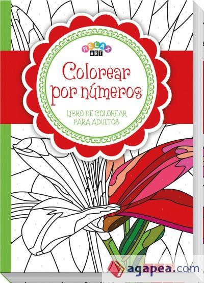 Colorear Por Numeros  Libro De Colorear Para Adultos   Agapea