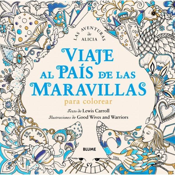 Viaje Al País De Las Maravillas Para Colorear (tapa Blanda