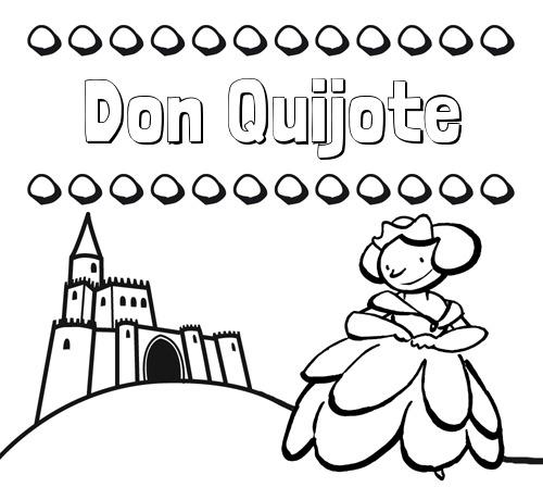 Nombre Don Quijote  Dibujos Para Colorear Su Nombre Y Una Princesa