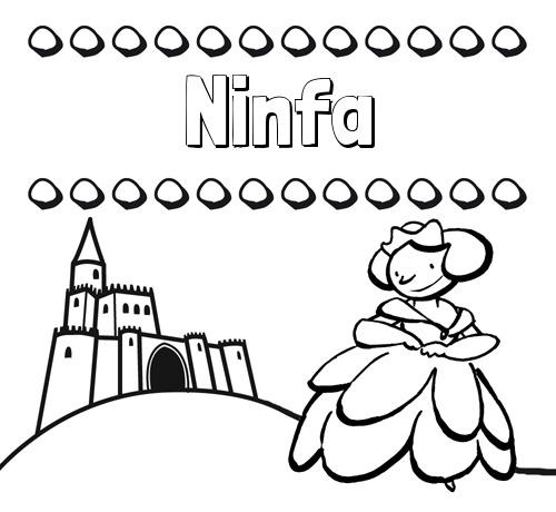 Nombre Ninfa  Dibujos Para Colorear Su Nombre Y Una Princesa