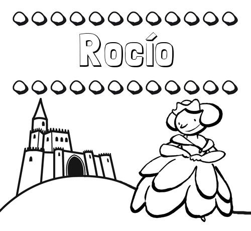 Nombre Rocío  Dibujos Para Colorear Su Nombre Y Una Princesa