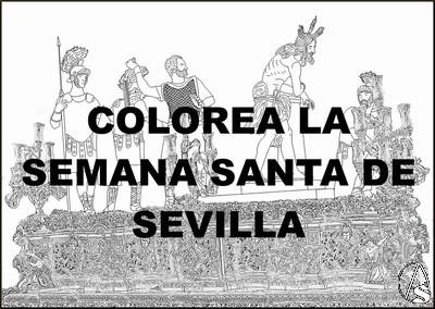 Nace Colorea La Semana Santa De Sevilla
