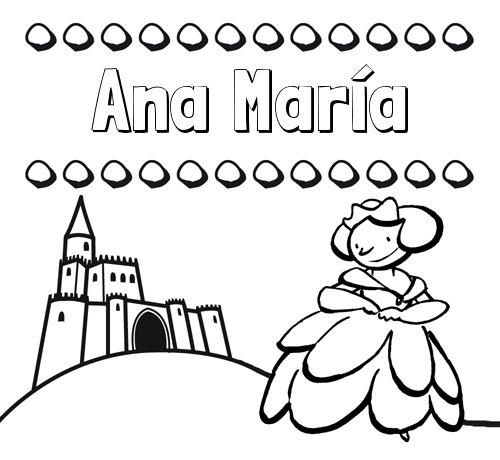Nombre Ana María  Dibujos Para Colorear Su Nombre Y Una Princesa