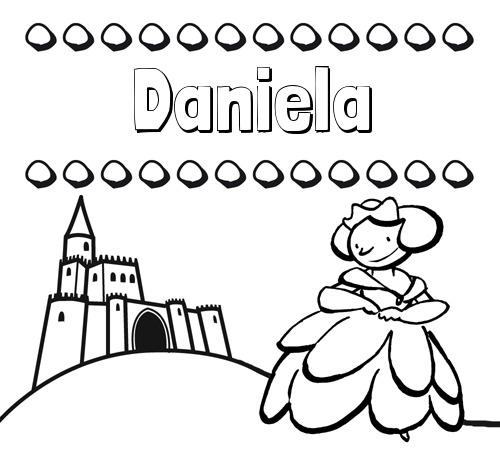 Nombre Daniela  Dibujos Para Colorear Su Nombre Y Una Princesa