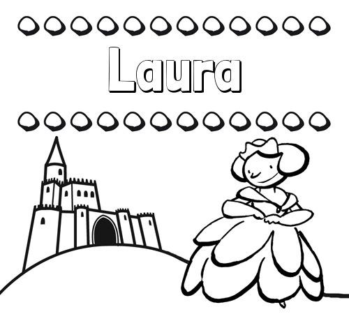 Nombre Laura  Dibujos Para Colorear Su Nombre Y Una Princesa
