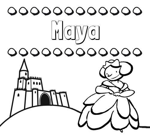 Nombre Maya  Dibujos Para Colorear Su Nombre Y Una Princesa