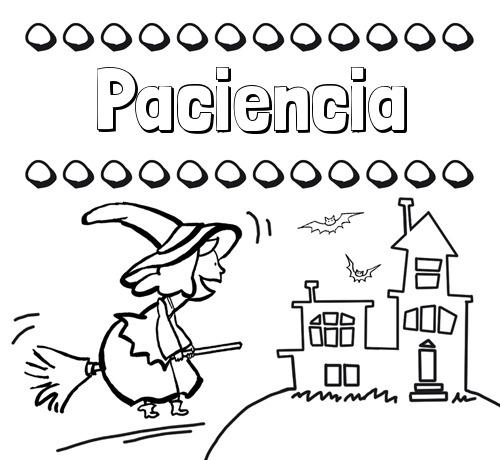 Nombre Paciencia  Colorear E Imprimir Nombres  Dibujo De Bruja