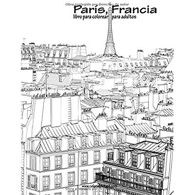 Paris, Francia Libro Para Colorear Para Adultos 1 Volume 1 Pdf