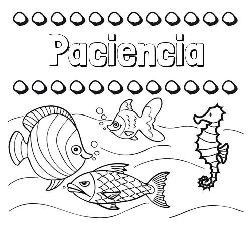 Nombre Paciencia  Peces  Dibujos De Nombres Para Pintar