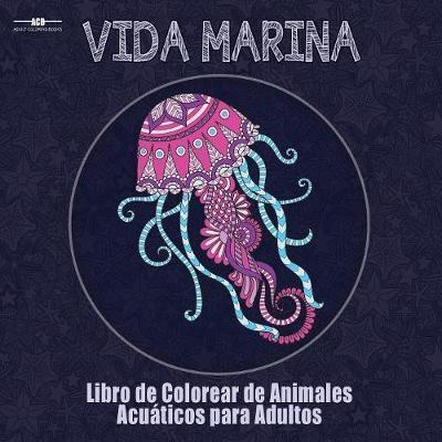 Libro De Colorear Para Adultos De La Vida Marina   Acb