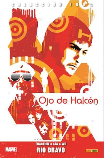 100  Marvel Ojo De Halcón 3  Río Bravo – Zona Negativa