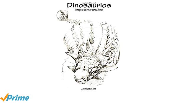Amazon Com  Dinosaurios Libro Para Colorear Para Adultos 1 (volume