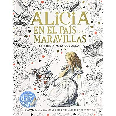 Alicia En El Pais De Las Maravillas Un Libro Para Colorear Pdf