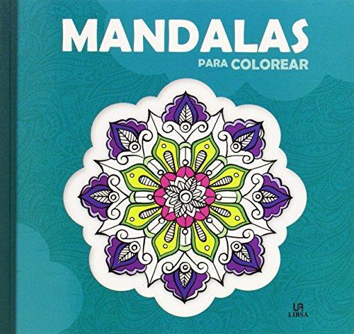 Mandalas Para Colorear By Libsa  Libsa 9788466231015