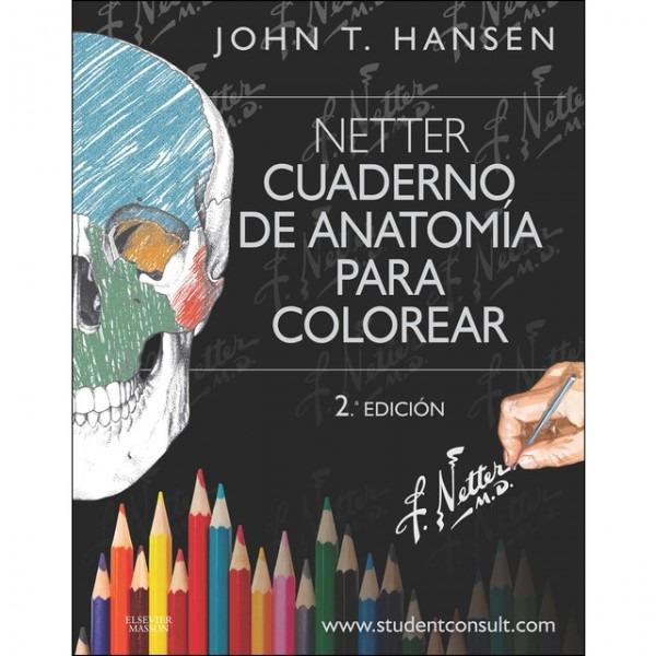 Netter  Cuaderno De Anatomía Para Colorear + Studentconsult Libro Pdf