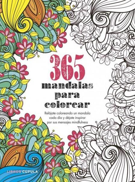 365 Mandalas Para Colorear By Vv Aa   Cupula (libros Cupula