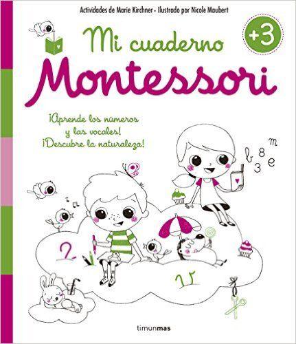 Descargar Mi Cuaderno Montessori  +3 Años De Marie Kirchner Kindle