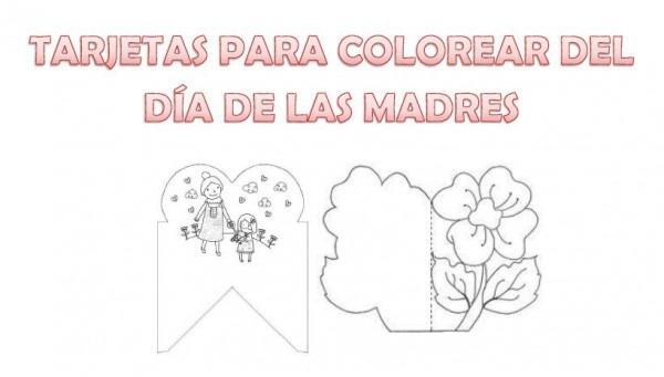 Bonitas Tarjetas Para Colorear Del Día De Las Madres